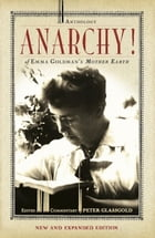 Anarchy!: An Anthology of Emma Goldman's Mother Earth by Peter Glassgold