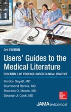 Users' Guides to the Medical Literature: Essentials of Evidence-Based Clinical Practice 3e