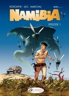 Namibia - Episode 1 by Bertrand Marchal
