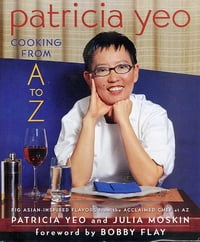 Patricia Yeo: Cooking from A to Z