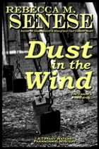 Dust in the Wind: A Tiffany Waters Paranormal Mystery by Rebecca M. Senese