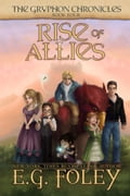 1230000273701 - E.G. Foley: Rise of Allies (The Gryphon Chronicles, Book 4) - Buch
