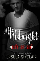 After Midnight: City of Sin by Ursula Sinclair