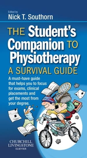 The Student's Companion to Physiotherapy A Survival Guide