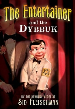 Book The Entertainer and the Dybbuk by Sid Fleischman