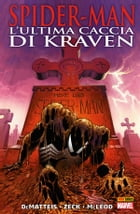 Spider-Man. L'ultima Caccia Di Kraven (Marvel Collection) by J.M. DeMatteis