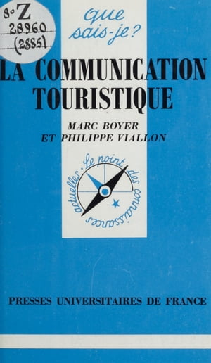 La communication touristique by Marc Boyer