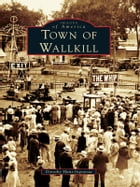 Town of Wallkill by Dorothy Hunt-Ingrassia