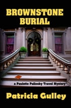 Brownstone Burial by Patricia Gulley