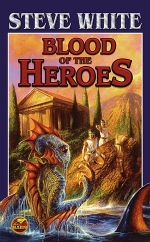 Blood of the Heroes by Steve White