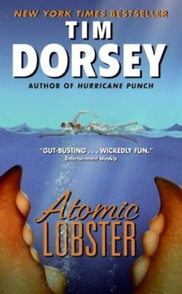 Book Atomic Lobster by Tim Dorsey