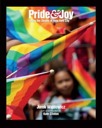 Pride & Joy: Taking the Streets of New York City