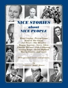 """NICE STORIES about NICE PEOPLE by Dr """"Bugs"""" Bower"""