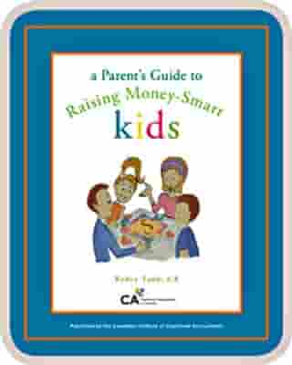 A Parents Guide to Raising Money-Smart Kids by Robin Taub, CA