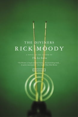 Book The Diviners: A Novel by Rick Moody