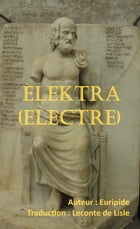 ÈLEKTRA (Electre) by Euripide