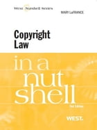 LaFrance's Copyright Law in a Nutshell, 2d by Mary LaFrance