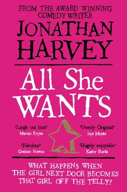 Book All She Wants by Jonathan Harvey