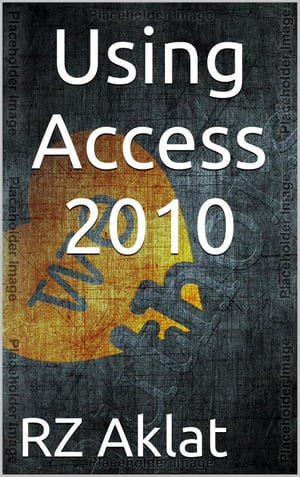 Using Access 2010