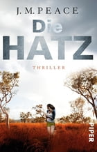 Die Hatz: Thriller by J.M. Peace
