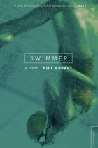 Swimmer by Bill Broady