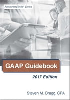 GAAP Guidebook: 2017 Edition by Steven Bragg