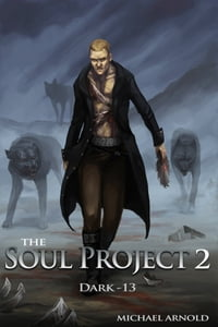 The Soul Project Part 2 Dark-13
