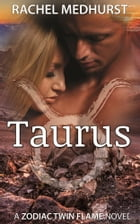 Taurus: Book 3 by Rachel Medhurst