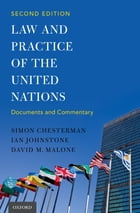 Law and Practice of the United Nations by Simon Chesterman