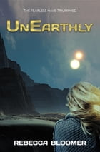 UnEarthly by Rebecca Bloomer