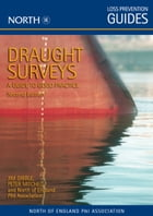 Draught Surveys: A Guide to Good Practice, Second Edition