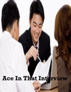 Ace In That Interview by V.T.