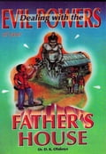 Dealing with the Evil Powers of your Father's House (Prayerbooks Christianity) photo