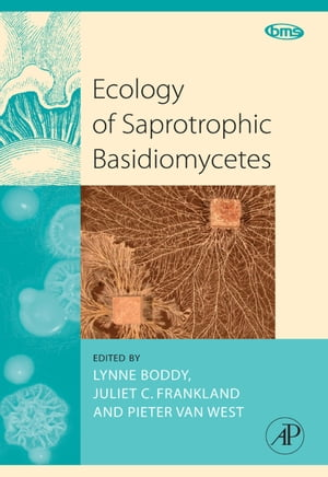 Ecology of Saprotrophic Basidiomycetes