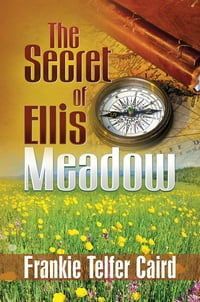 The Secret of Ellis Meadow