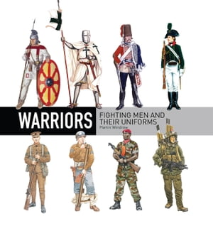 Warriors Fighting men and their uniforms