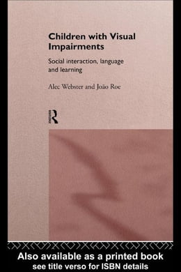 Book Children with Visual Impairments by Webster, Alec