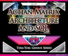 Actian Matrix (Formely ParAccel) - Architecture and SQL by Tom Coffing