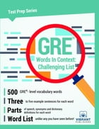 GRE Words In Context: Challenging List by Vibrant Publishers