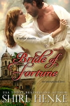 Bride of Fortune by shirl henke