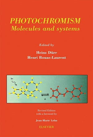 Photochromism: Molecules and Systems by Henri Bouas-Laurent