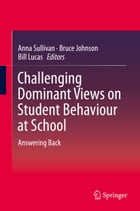 Challenging Dominant Views on Student Behaviour at School: Answering Back