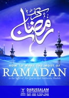 How to Make the Most of Ramadan by Darussalam Publishers