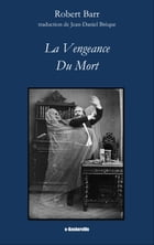 La Vengeance du mort by Robert Barr