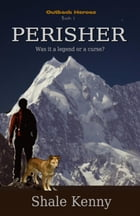 Perisher: Was it a legend or a curse? by Shale Kenny
