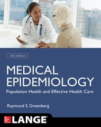 Medical Epidemiology: Population Health and Effective Health Care, Fifth Edition
