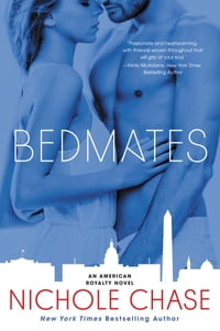 Bedmates: An American Royalty Novel