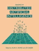 Readings in Distributed Artificial Intelligence