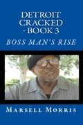 Detroit Cracked: Book 3: Boss Man's Rise 17c822ba-77b0-4a90-b46b-989a9402c918