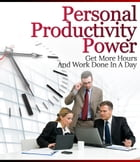 Personal Productivity Power by Anonymous